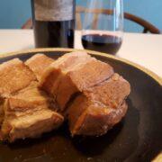 ブライン液に漬けた豚ばら肉の『豚の角煮』のあっさりレシピとワインペアリングのポイント